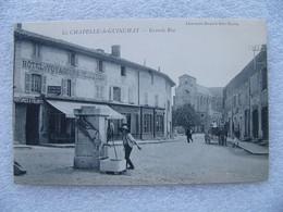 Cpa LA CHAPELLE DE GUINCHAY Grande Rue Hôtel Des Voyageurs Bureau Du Courrier Charron  71 Saône Et Loire - Other Municipalities