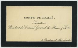 Carte De Visite Du Comte De Maillé, Sénateur, Président Du Conseil Général De Maine-et-Loire. - Visiting Cards