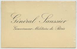 Carte De Visite Du Général Félix Gustave Saussier, Gouverneur Militaire De Paris. - Visiting Cards