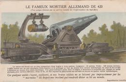 CPA Le Mortier Allemand De 420 Krupp 1914 Canon Sur Rail Matériel Militaire Militaria   2 Scans - Equipment