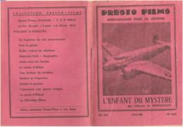 Presto Films Nr: 278 L'Enfant Du Mystere Par Julienne M. Moulinasse 1940 (Librairie De L'imprimerie D' Averbode ) - Adventure