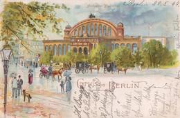 Gruss Aus Berlin. Anhalter Bahnhof. 1899. - Kreuzberg