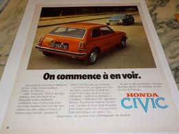 ANCIENNE   PUBLICITE ON COMMENCE A EN VOIR VOITURE HONDA CIVIC  1976 - Cars