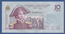 HAITI - P.272b – 10 Gourdes 2006 UNC Serie B / Bicentennial Of Independence Of Haiti - Haiti