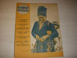 SCIENCES Et VOYAGES 47 11.1949 HAUTE INDOCHINE TAUREAUX De CAMARGUE CACHEMIRE - Sciences