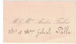 Mr & Mme ANDRE FABRE Mr & Mme GABRIEL PALLE - Visiting Cards
