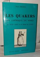 Les Quakers En Amérique Du Nord Au XVIIe Siècle Et Au Début Du XVIIIe - Unclassified