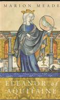 Eleanor Of Aquitaine - Marion Meade - Europa