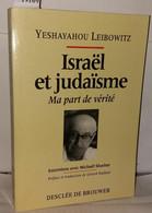 Israël Et Judaïsme : Ma Part De Vérite - Unclassified