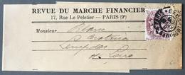 """France N°1à! Sur Bande Journal Privée """"REVUE DU MARCHE FINANCIER"""" 8.2.1908 - (C1281) - 1877-1920: Periodo Semi Moderno"""