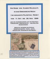 Deutsche Post In Der Türkei: 1898 (ca), DIE REISE VON KAISER WILHELM II IN DAS OSMANISCHE REICH, Spe - Ufficio: Turchia