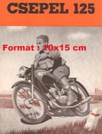 Reproduction Photographie D'une Publicité Ancienne Moto Csepel 125 - Reproductions