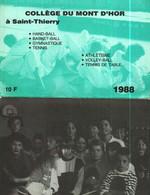 Petit Calendrier   1988        Collège Du Mont D'Hor à SAINT-THIERRY  51 - Small : 1981-90