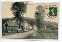 25 LORAY Carte RARE Hameau Les Ages Route De Besancon Mortteau Villageois 1910 Timb Edit Verdot  D14 2019 - Andere Gemeenten