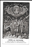FOCH - La Somme 1916 - VERS LA VICTOIRE - Guerra 1914-18