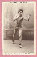 Boxe - Boxing - Boxen - CONRAUX Dit STRIF - Espoir Spinalien - Champion Des Vosges 1936 - 88 - EPINAL - Vosges - Boxing