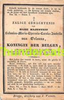 HARE MAJESTEIT LUDOVICA MARIA THERESIA CAROLA ISABELLA VAN ORLEOANS KONINGIN DER BELGEN 1812 1850 OOSTENDE LEOPOLDUS I - Obituary Notices