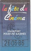 1056 - FETE DU CINEMA DU 26.06.86 PASSEPORT POUR UNE JOURNEE PERPIGNAN RIVE GAUCHE CINEMA . PUB HOLLYWOOD CHEWING-GUM - Tickets - Vouchers