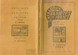 FRANCE. Catalogue Des Variétés De France. 4ème édition 1964. Léonard WANOS Et De BELLEVILLE. TB. Port Forfaitaire 6,80€ - Francia