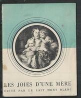 """Petit Livret """"les Joies D'une Mère""""édité Par Le Lait Mont Blanc Avec Son Graphique Des Courbes De Croissance - Health"""