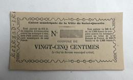 TRES RARE BILLET DE NECESSITE 1870 CAISSE MUNICIPALE DE LA VILLE DESAINT QUENTIN Coupure De VINGT CENTIMES NON EMIS - Bonds & Basic Needs
