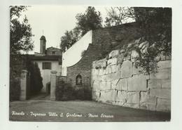 FIESOLE - INGRESSO VILLA S.GIROLAMO - MURO ETRUSCO - NV FG - Firenze