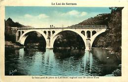 Cpa LAUSSAC 12 - Le Lac De Sarrans - Le Beau Pont De Pierre De LAUSSAC Englouti Sous 90 Mètres D'eau - Altri Comuni