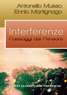 : Interferenze. Paesaggi Del Pensare  Di Antonello Musso, Ennio Martignago  -ER - Medecine, Psychology