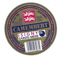 ETIQUETTE De FROMAGE...CAMEMBERT Fabriqué En NORMANDIE..ISIGNY SAINTE MERE..UCL à ISIGNY Sur MER ( Calvados 14) - Formaggio