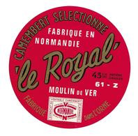 ETIQUETTE De FROMAGE..CAMEMBERT Fabriqué En NORMANDIE Dans L'ORNE (61-Z)..Le Royal..Moulin De VER - Formaggio