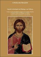 Aspetti Cristologici Nel Dialogo Con Trifone, Cinzia Randazzo,  2016,  Youcanp. - History, Biography, Philosophy