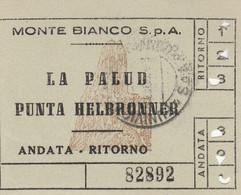 BIGLIETTO MONTE BIANCO LA PALUD (MF1751 - Tickets - Vouchers