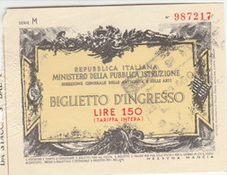 BIGLIETTO INGRESSO MUSEO L.150 (MF1758 - Tickets - Vouchers