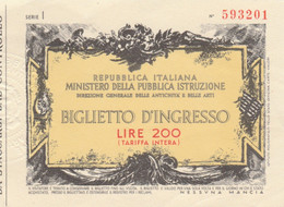 BIGLIETTO INGRESSO MUSEO L.200 (MF1760 - Tickets - Vouchers