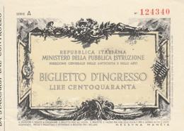 BIGLIETTO INGRESSO MUSEO L.140 (MF1761 - Tickets - Vouchers