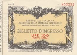 BIGLIETTO INGRESSO MUSEO L.100 (MF1762 - Tickets - Vouchers