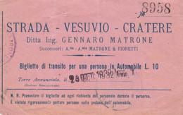 BIGLIETTO STRADA VESUVIO CRATERE 1932 + BOLLO (MF1800 - Tickets - Vouchers