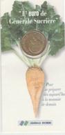 EURO - GENERALE SUCRIERE - EDITION LIMITEE AYANT VALEUR DE MEDAILLE DE COLLECTION - 1997 - Unclassified