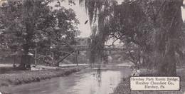 Pennsylvania Hershey Hershey Park Rustic Bridge Hershey Chocolate Company 1911 - Other