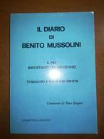 Il Diario Di Benito Mussolini - Max Enguer - Stampitalia - M - History, Biography, Philosophy