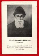 LE PERE CHARBEL MAKLOUF (1828-1898) D'une Manière Miraculeuse Cette Photo Fut Trouvée Sur Le Négatif D'une épreuve - Andachtsbilder