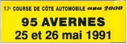 """Sticker Autocollant Publicitaire """" 17e Course De Côte Automobile 25 Et 26 Mai 1991 """" à Avernes 95 Val D'Oise F1 - Automobilismo - F1"""