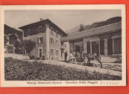 FLD-16 RARA Cerentino Valle Maggia, Albergo Ristorante Rovana TRES ANIME. Brunner, Non Circulé - TI Ticino