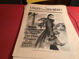 Les Veillées Des Chaumières Paraissant Le Mercredi Et Le Samedi 1951 Croix - 1950 - Oggi
