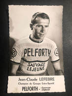 Jean-Claude Lefebre - Pelforth - Carte / Card - Cycliste - Cyclisme - Ciclismo -wielrennen - Ciclismo