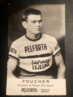 André Foucher - Pelforth - Carte / Card - Cycliste - Cyclisme - Ciclismo -wielrennen - Ciclismo