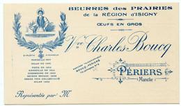 Carte De Visite.Périers Manche.Beurres Des Prairies Région D'Isigny.oeufs En Gros.Vve Charles Boucq.circa 1900. - Tarjetas De Visita