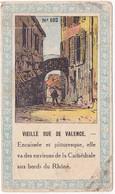 Chromo - Image : Vieille Rue De Valence - Drôme  N° 102 : Chocolats Fins Le Rhône - Sonstige