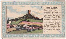 Chromo - Image : Tour D'Albon - Drôme  N° 8 : Chocolats Fins Le Rhône - Sonstige