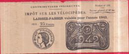 Guerre 1939-1945 - Impôt Sur Les Vélocipèdes - Laissez-passer Valable Pour L'année 1942 Prix 25 Francs - Guerra 1939-45
